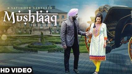 New Punjabi Songs 2016 | Satinder Sartaaj | Mushtaaq | Jatinder Shah | Latest Punjabi Songs 2016