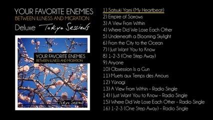 Your Favorite Enemies - Tokyo Sessions [Album Sampler - No Lyrics]