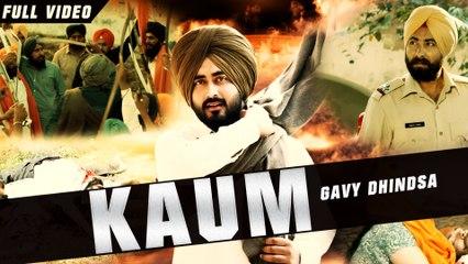 New Punjabi Songs 2016 | Kaum | Official Video [Hd] | Gavy Dhindsa | Latest Punjabi Songs 2016