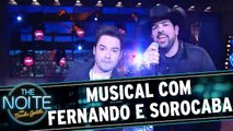 Musical com Fernando e Sorocaba