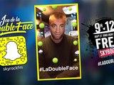 Le jeu de la #DoubleFace avec Fred dans le 9H-12H [Semaine 22]