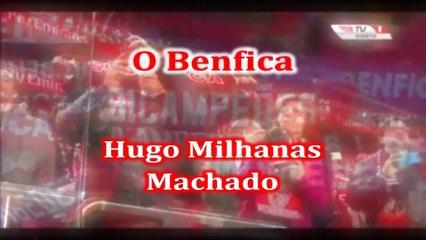InVersos: Hugo Milhanas Machado - O Benfica