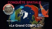"""Preuves (Part 01) que la Conquête spatiale fait partie d'un vaste """"complot"""". Lire descriptif (Hd 720)"""
