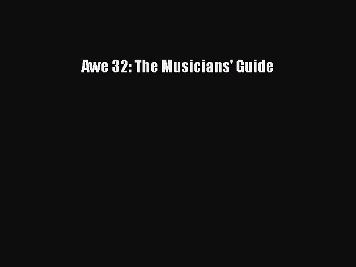 Read Awe 32: The Musicians' Guide Ebook Online