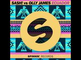 SASH! Vs Olly James & Rihanna - Ecuador Money (Jeremy Lasman Mashup)**DJS FROM MARS SUPPORT**
