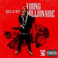 Soulja Boy Ft  Sean Kingston & Rich The Kid   You Already Know Young Millionaire Mixtape