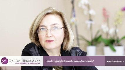 Lazerle vaginoplasti cerrahi avantajları nelerdir?