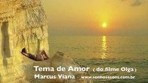 Marcus Viana - Tema de Amor ( filme Olga )