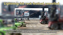 Lightning-hit rock festival cancelled Short News