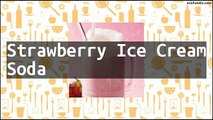 Recipe Strawberry Ice Cream Soda