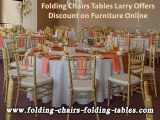Folding Chairs Tables Larry Offers Discount on Furniture Online