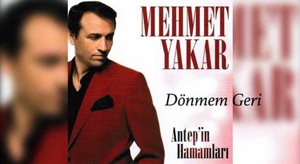 Mehmet Yakar - Dönmem Geri (Official Audio)