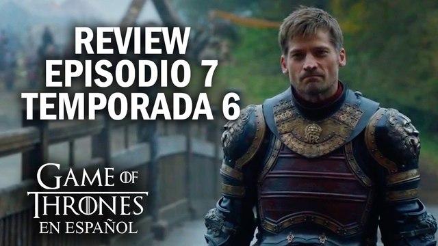 Game of Thrones Episodio 7 Temporada 6 (comentado) | Game of Thrones en español