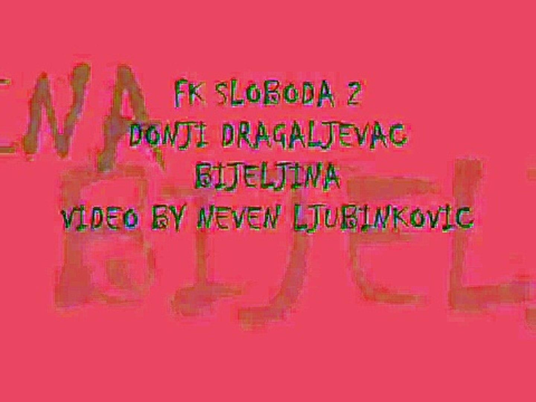 F K SLOBODA 2 D.DRAGALJEVAC BIJELJINA RS BIH FUDBAL VIDEO BY NEVEN LJUBINKOVIC