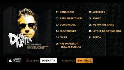 Dubmatix - The French Sessions (Full Album)