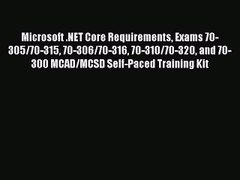 PDF Microsoft NET Core Requirements Exams 70 305 70 315 70
