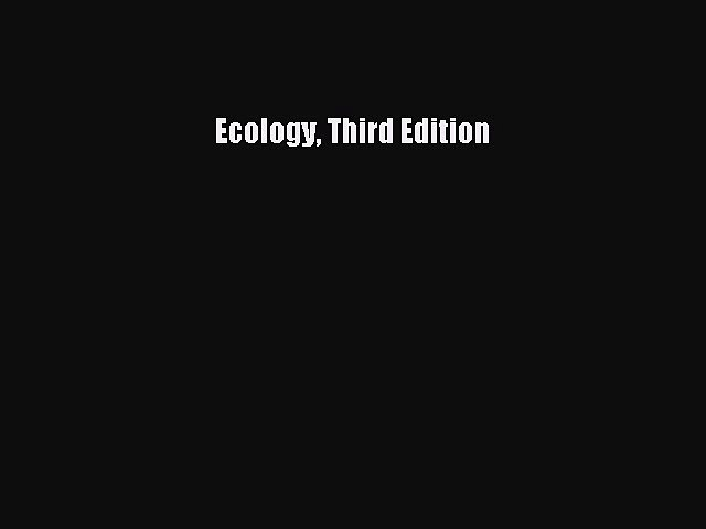 Download Ecology Third Edition PDF Online