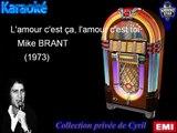 """Karaoké Mike Brant """"L'amour c'est ça, l'amour c'est toi"""""""