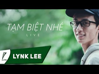 [LIVE] Tạm biệt nhé - Lynk Lee ft. Phúc Bằng (Hanoi Youth's Festival)