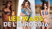 Les plus belles WAGs de l'Euro 2016 !
