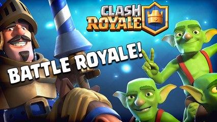 Clash Royale - Battle Royale