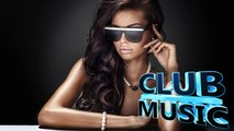 Best Dance Club Music Remixes Mashups Megamix 2015 - CLUB MUSIC