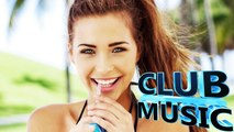 Best Summer Club Dance Remixes, Mashups, Hits Megamix 2015 - CLUB MUSIC