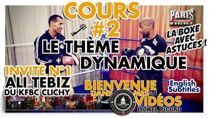 COACH BOXE : LE THEME DYNAMIQUE #2 by Lionel Picord-Bienvenue.Dans.Mes.Vidéos !