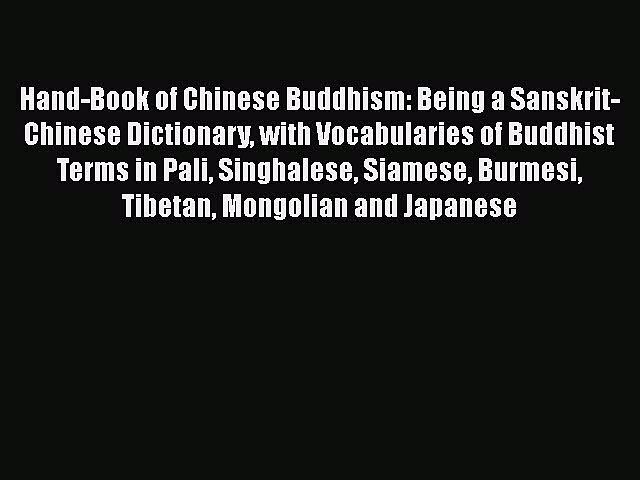 Read Hand-Book of Chinese Buddhism Being a Sanskrit-Chinese Dictionary with Vocabularies of