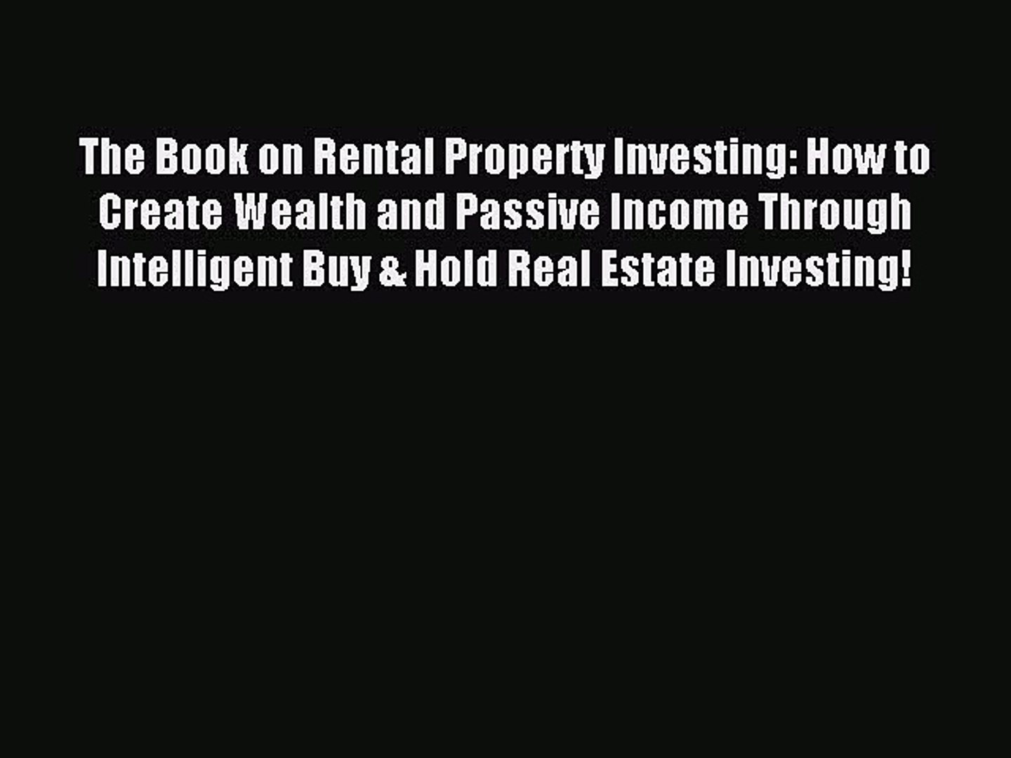 Read The Book on Rental Property Investing: How to Create Wealth and Passive Income Through