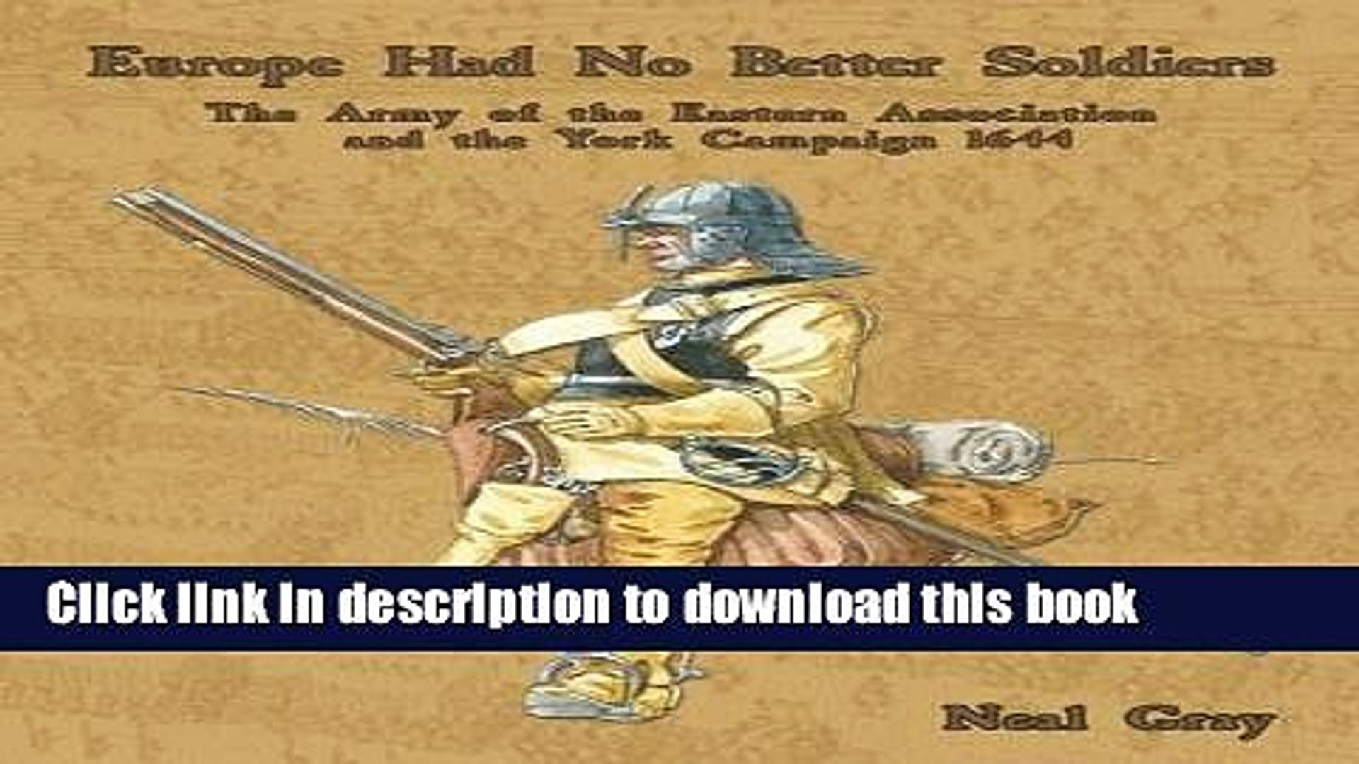 Read Europe Had No Better Soldiers: The Army of the Eastern Association and the York Campaign