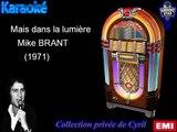 """Karaoké Mike Brant """"Mais dans la lumière"""""""