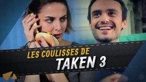 Taken 3 - Les Coulisses