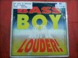 BASS BOY.(LET THE BASS BE LOUDER.(STUMPIN BASS MIX.)(12''.)(1992.)