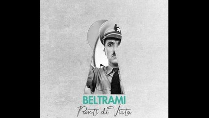 Beltrami - Cosa riusciranno mai a inventarsi?