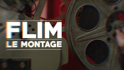 LE MONTAGE - FLIM#1