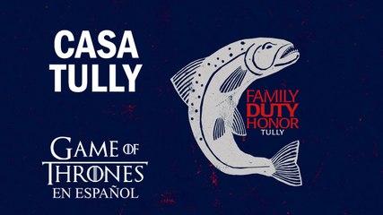 Casa Tully | Game of Thrones en español