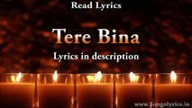 Tere Bina (Shorgul) - Full song with lyrics - Arijit Singh & Awaaz Kids Choir