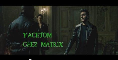 YACETOM tapent l'incruste chez Matrix