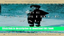 [PDF] The Invisible Wall: A Love Story That Broke Barriers Popular Colection