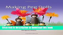 [PDF] Making Peg Dolls (Crafts and Family Activities) Popular Colection