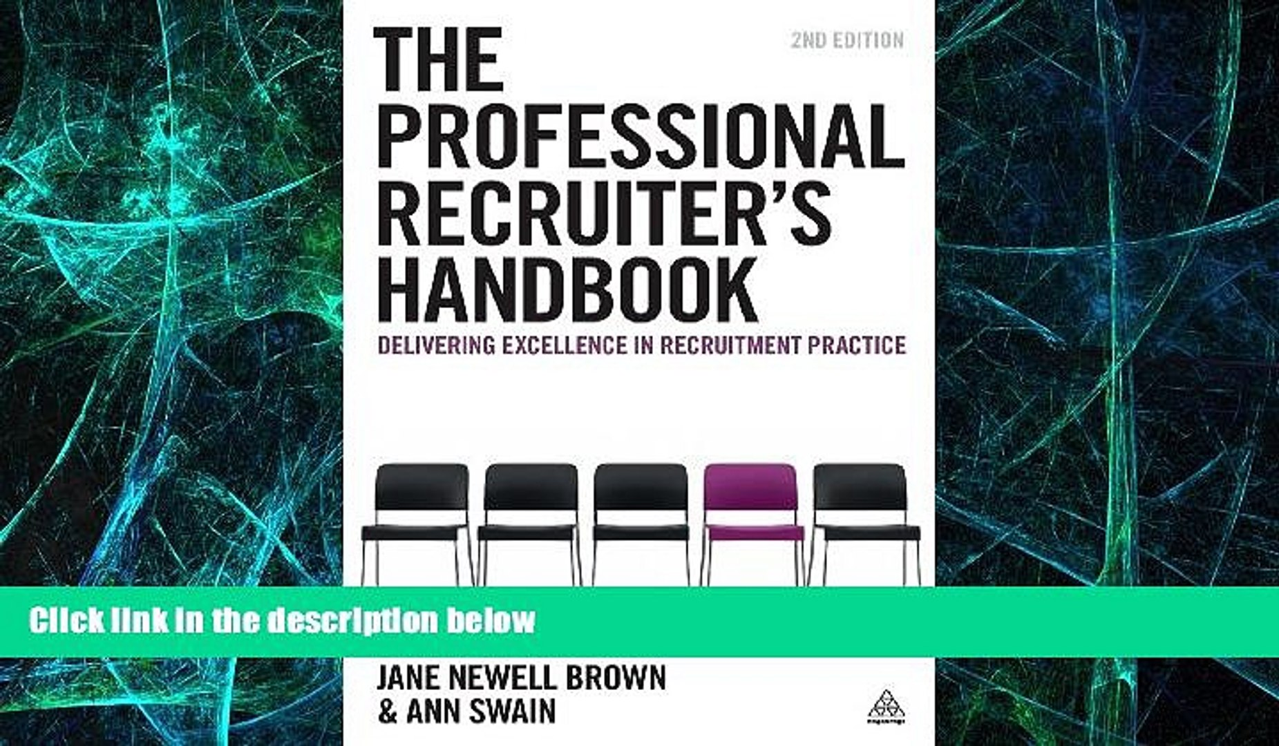 The Professional Recruiters Handbook: Delivering Excellence in Recruitment Practice