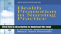 New Book Health Promotion in Nursing Practice (6th Edition)