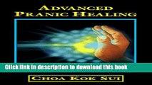 New Book Advanced Pranic Healing: A Practical Manual on Color Pranic Healing