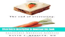 New Book The End of Overeating: Taking Control of the Insatiable American Appetite