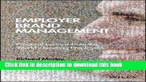 New Book Employer Brand Management: Practical Lessons from the World s Leading Employers