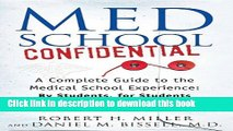Collection Book Med School Confidential: A Complete Guide to the Medical School Experience: By