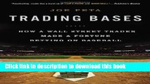 Collection Book Trading Bases: How a Wall Street Trader Made a Fortune Betting on Baseball