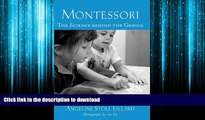READ ONLINE Montessori: The Science Behind the Genius READ PDF FILE ONLINE