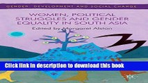 [PDF] Women, Political Struggles and Gender Equality in South Asia (Gender, Development and Social